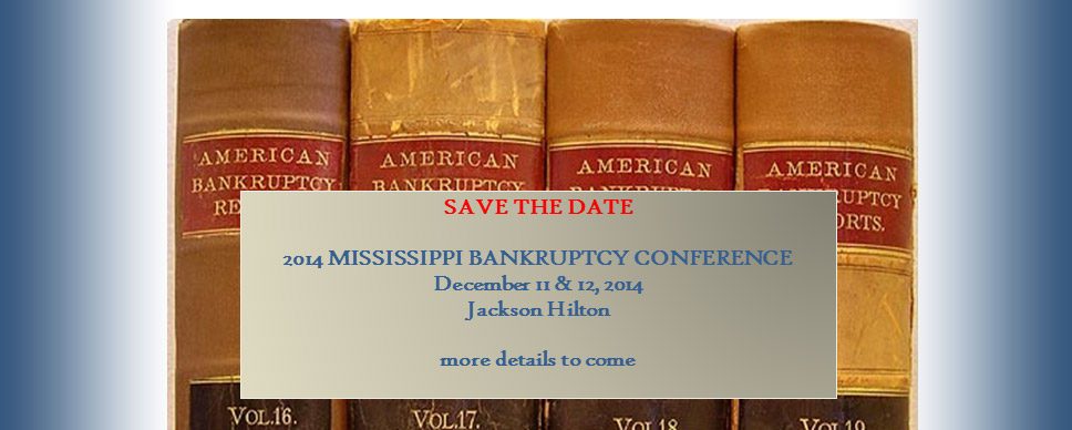 Mississipi Bancruptcy Conference